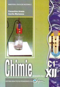 Chimie C1. Manual pentru clasa a XII-a - Marinescu Cecilia