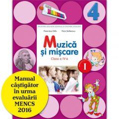 Muzica si miscare. Manual. Clasa a IV-a (semestrul I) (contine CD)