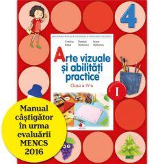 Arte vizuale si abilitati practice. Manual. Clasa a IV-a (semestrul I) (contine CD)