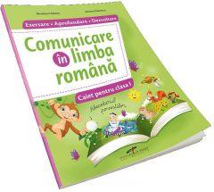 Comunicare in Limba Romana. Caiet pentru clasa I. Exersare. Aprofundare. Dezvoltare. Dupa manualul CD Press Simona Dobrescu