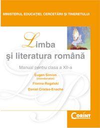 Limba si Literatura Romana / Simion Manual pentru cls a-XII-a