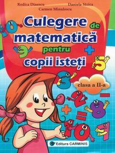 Culegere de matematica pentru copii isteti. Clasa a II-a