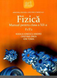 Fizica F1/F2 manual pentru clasa a XII-a