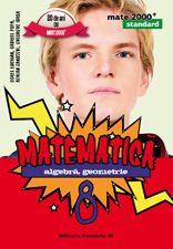 Matematica. Algebra, geometrie. Clasa a VIII-a. Standard