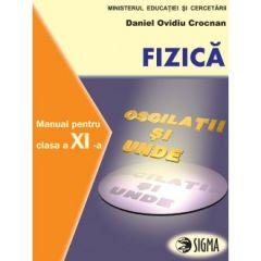 Fizica. Manual. F1+F2 pentru clasa a XI-a
