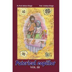 Patericul copiilor. Vol. 3 - Adrian Chiaga, Cristina Chiaga