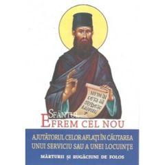 Sfantul Efrem cel Nou, Ajutorul celor aflati in cautarea unui serviciu sau a unei locuinte