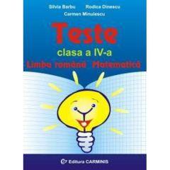 Teste cls 4 Limba romana. Matematica - Silvia Barbu, Rodica Dinescu