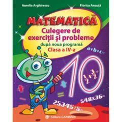 Matematica cls 4 culegere de exercitii si probleme dupa noua programa - Aurelia Arghirescu