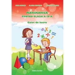 Matematica cls 4 caiet ed.2016 - Adina Grigore