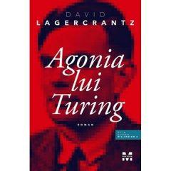 Agonia lui Turing - David Lagercrantz