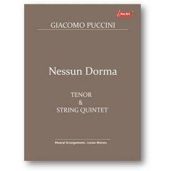 Nessun Dorma. Tenor and String Quintet - Giacomo Puccini