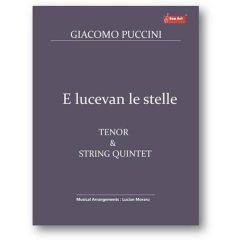 E lucevan le stelle. Tenor and String Quintet - Giacomo Puccini