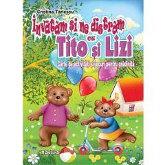 Invatam si ne distram cu Tito si Lizi - Cristina Tarlescu