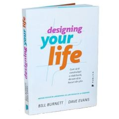 Designing Your Life - Bill Burnett, Dave Evans