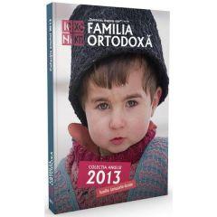 Familia ortodoxa - Colectia anului 2013 (Ianuarie-iunie)