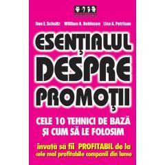 Esentialul despre promotii - Don E. Schultz, William A. Robinson, Lisa A. Petrison