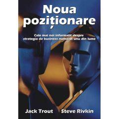 Noua pozitionare - Jack Trout, Steve Rivkin