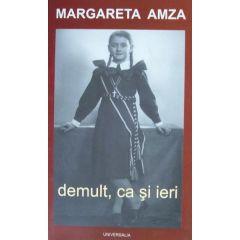 Demult, ca si ieri - Margareta Amza