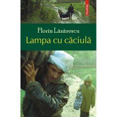 Lampa cu caciula - Florin Lazarescu