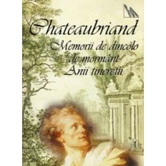 Memorii de dincolo de mormant - Chateaubriand