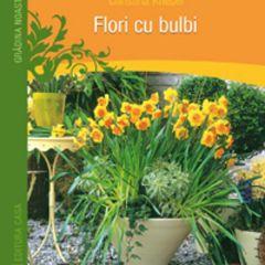 Flori cu bulbi - Christina Knebel
