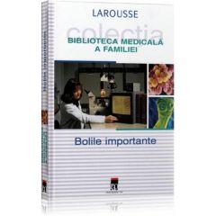 Bolile importante - Larousse