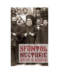 Minuni in Romania - Sfantul Nectarie