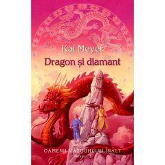 Dragon si diamant - Kai Meyer