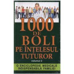 1000 de boli pe intelesul tuturor vol. 2 - Ch. Prudhomme, J.-F. D Ivernois