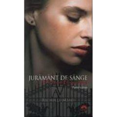 Academia vampirilor vol. 4 Partea II: Juramant de sange (Ed. de buzunar) - Richelle Mead