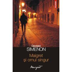 Maigret si omul singur - Georges Simenon
