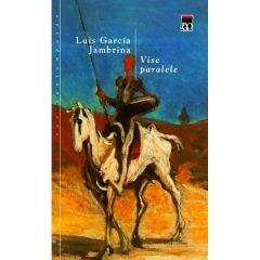 Vise paralele - Luis Garcia Jambrina