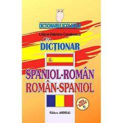 Mic dictionar spaniol-roman, roman-spaniol - Liliana Gabriela Comanescu
