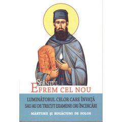Sfantul Efrem cel Nou - Luminatorul celor care invata sau au de trecut examene ori incercari