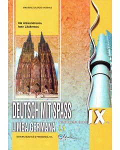 Limba germana IX L1. Manual pentru clasa a IX-a Deutsch mit Spass!