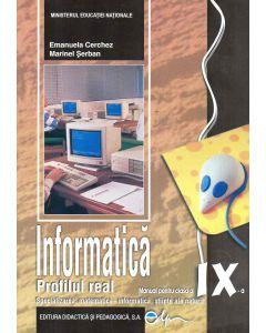 Informatica, manual pentru clasa a IX-a, profil real C++ (specializarea: matematica informatica, stiinte ale naturii) Cerchez