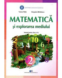 Matematica si explorarea mediului manual pentru clasa a II-a, autor Tudora Pitila
