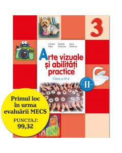Arte vizuale si abilitati practice. Manual pentru clasa a III-a (semestrul II) (contine editie digitala)