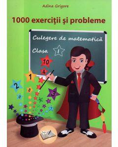 1000 Exercitii si probleme Clasa I. Editia a III-a 2018