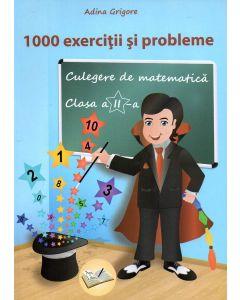 1000 Exercitii si probleme clasa a II-a. Editia a II-a revizuita 2018