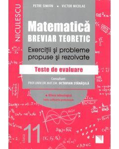 Matematica, clasa a XI-a. Breviar teoretic. Exercitii si probleme propuse si rezolvate. Filiera tehnologica toate calificarile profesionale.