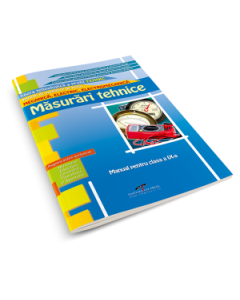 Masurari tehnice. Manual pentru clasa a IX-a