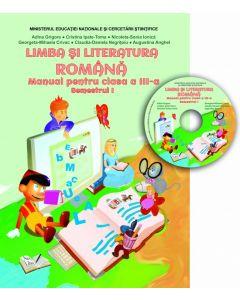Manual - Limba si literatura romana clasa a III-a, Semestrul I (conține CD cu manualul in format digital)