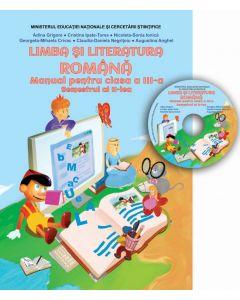 Manual - Limba si literatura romana clasa a III-a, Semestrul al II-lea (conține CD cu manualul in format digital)