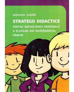 Strategii didactice pentru dezvoltarea personala a elevilor din invatamantul primar
