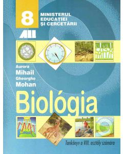Biologie. Manual pentru clasa a VIII-a (Limba maghiara)
