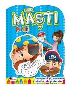 Masti - Pirati. Decupeaza si coloreaza mastile tale preferate