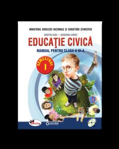 Educatie civica. Manual pentru clasa a III-a, partea I + partea a II-a (contine editie digitala) Autor Dumitra Rada