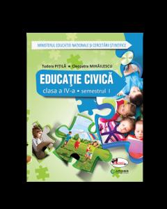 Educatie civica. Manual pentru clasa a IV-a (sem I+sem II, contine editie digitala) Tudora Pitila